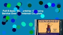 Full E-book  Stewardship: Choosing Service Over Self-Interest Complete