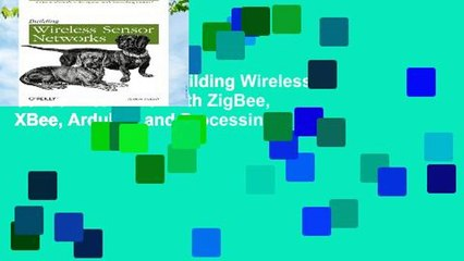 About For Books Building Wireless Sensor Networks: with ZigBee, XBee,  Arduino, and Processing