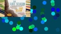 View The Last Season (P.S.) Ebook The Last Season (P.S.) Ebook