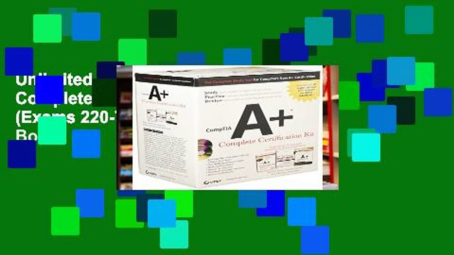 Unlimited acces CompTIA A+ Complete Certification Kit (Exams 220-701 and 220-702) Book
