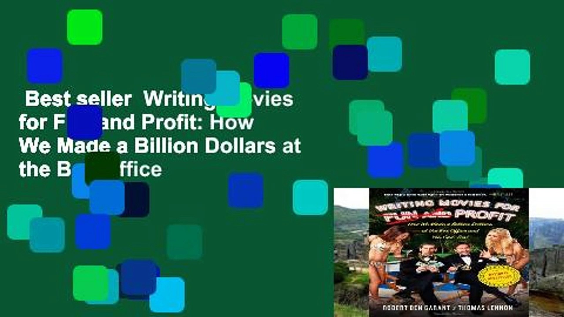 Best seller  Writing Movies for Fun and Profit: How We Made a Billion Dollars at the Box Office