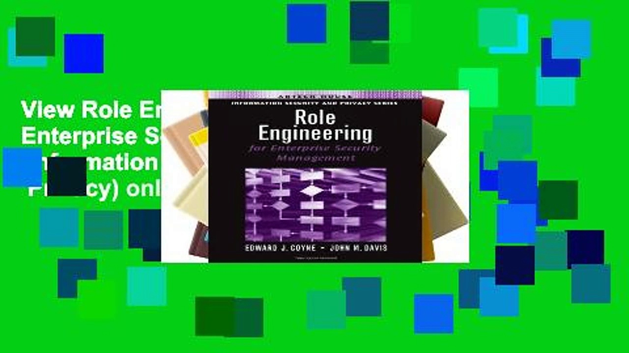 View Role Engineering for Enterprise Security Management (Information Security   Privacy) online
