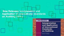 New Releases Interpretation and Application of International Standards on Auditing (Wiley