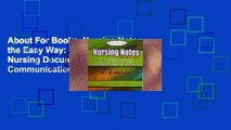About For Books  Nursing Notes the Easy Way: 100+ Common Nursing Documentation and Communication