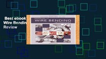 Best ebook  Manual of Wire Bending Techniques  Review