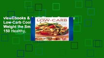 viewEbooks & AudioEbooks Complete Low-Carb Cookbook: Lose Weight the Smart Way with 150 Healthy,