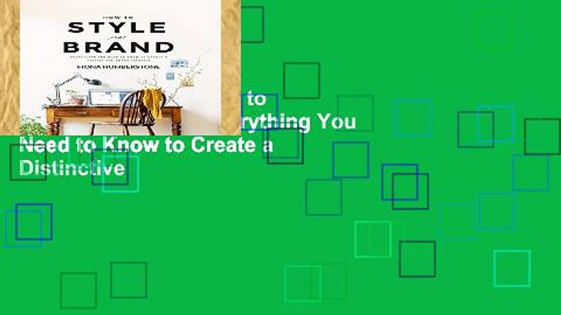 Complete acces  How to Style Your Brand: Everything You Need to Know to Create a Distinctive