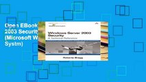 Open EBook Windows Server 2003 Security: A Technical Reference (Microsoft Windows Server Systm)