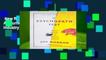 New Releases The Psychopath Test: A Journey Through the Madness Industry  For Kindle