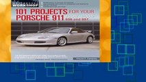 New Releases 101 Projects for Your Porsche 911 996 and 997 1998-2008 (Motorbooks Workshop)