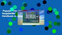 Popular  The Massachusetts General Hospital/McLean Hospital Residency Handbook of Psychiatry