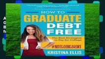 About For Books  How to Graduate Debt Free: The Best Strategies to Pay for College Complete