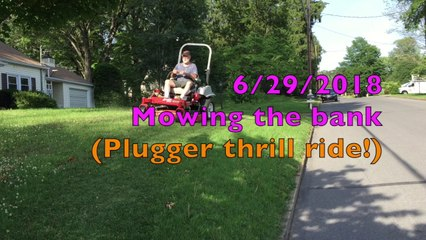 Jim's At-Home Plugger Thrill Ride: Mowing the Bank