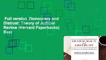 Full version  Democracy and Distrust: Theory of Judicial Review (Harvard Paperbacks)  Best