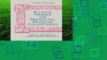 New Releases A Legal Primer on Managing Museum Collections Complete