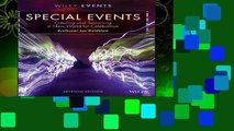 Best ebook  Special Events: Creating and Sustaining a New World for Celebration (The Wiley Event