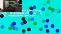 New Releases Quantitative Trading with R: Understanding Mathematical and Computational Tools from