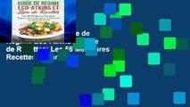 Reading books Guide de Regime Eco-Atkins et Livre de Recettes: Les 56 Meilleures Recettes Vegan,