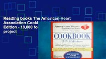 Reading books The American Heart Association Cookbook, 5th Edition - 18,000 for special project