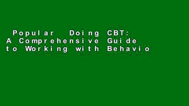 Popular  Doing CBT: A Comprehensive Guide to Working with Behaviors, Thoughts, and Emotions