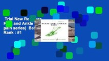 Trial New Releases  Foot and Ankle Pain (The pain series)  Best Sellers Rank : #1