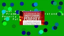 Best ebook  Title: A Framework for Understanding Poverty 5th Edition  For Full