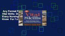 Any Format For Kindle  Vital Skills: Study Strategies Every Nursing Student Must Know  For Full
