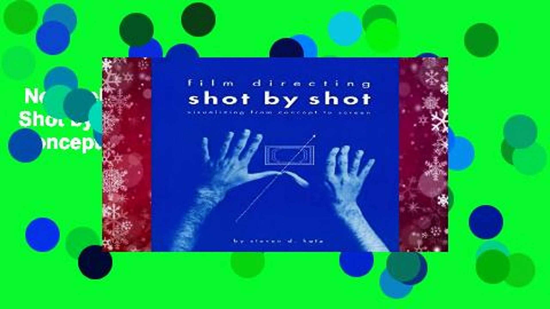 New Releases Film Directing Shot by Shot: Visualizing from Concept to Screen (Michael Wiese