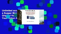 Unlimited acces Viagra: Be a Supper Man in Bed With Original Viagra Pills, Regain Your Action And