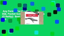 Any Format For Kindle  SQL Pocket Guide (Pocket Reference (O Reilly))  Best Sellers Rank : #4