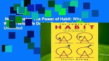 New Releases The Power of Habit: Why We Do What We Do in Life and Business  Unlimited