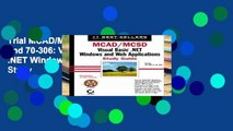 Trial MCAD/MCSD: Exams 70-305 and 70-306: Visual Basic .NET Windows and Web Applications Study