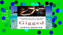 New E-Book Gigged: The End of the Job and the Future of Work (International Edition) For Kindle