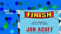 Popular  Finish: Give Yourself the Gift of Done  Full