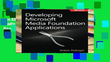 Get s  Developing Microsoft Media Foundation Applications P Df ing Full Movies