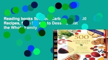 Reading books 500 Low-Carb Recipes: 500 Recipes, from Snacks to Dessert, That the Whole Family
