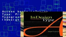 Access books InDesign Type: Professional Typography with Adobe InDesign CS2 Full access