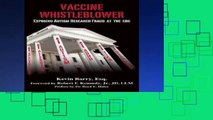Best E-book Vaccine Whistleblower: Exposing Autism Research Fraud at the CDC For Any device