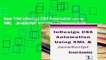 PDF Download] InDesign CS5 Automation Using XML & JavaScript