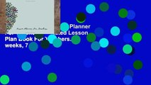 Reading Online Lesson Planner For Teachers: Undated Lesson Plan Book For Teachers. 40 weeks, 7