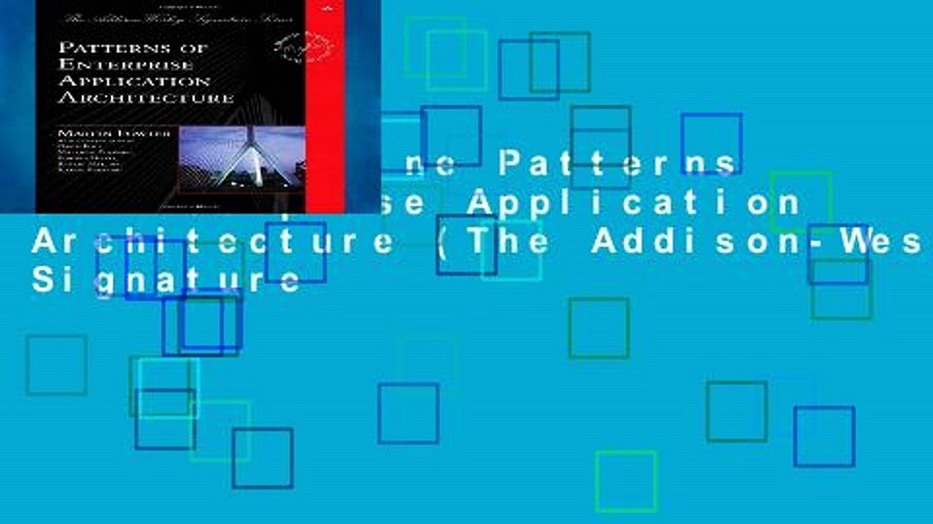 Reading Online Patterns of Enterprise Application Architecture (The  Addison-Wesley Signature