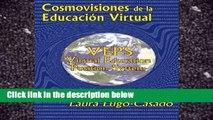 Best E-book Cosmovisiones de la educacion virtual: VEPS: Virtual Education Position System For