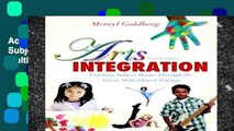 Access books Arts Integration: Teaching Subject Matter through the Arts in Multicultural Settings