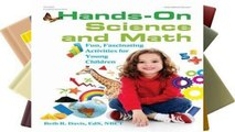 Reading Hands-On Science and Math: Fun, Fascinating Activities for Young Children any format
