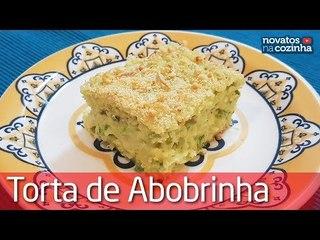 TORTA DE ABOBRINHA MUITO SABOROSA, LEVE E FACIL DE FAZER