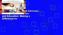 Reading Full Informed Advocacy in Early Childhood Care and Education: Making a Difference for