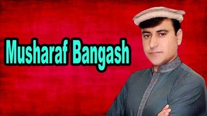 Khudaya Da Sa Oshu | Pashto Singer | Musharaf Bangash | HD Video