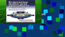 Best ebook  Enterprise Sales and Operations Planning: Synchronizing Demand, Supply, and Resources