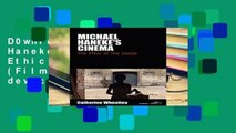 D0wnload Online Michael Haneke s Cinema: The Ethic of the Image (Film Europa) For Any device