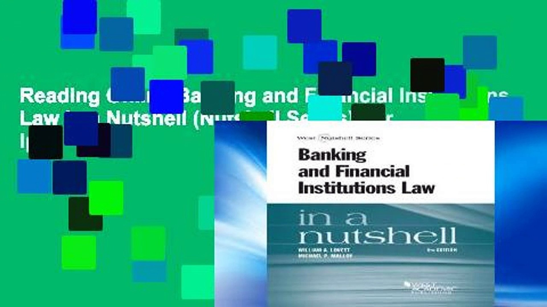 Reading Online Banking and Financial Institutions Law in a Nutshell (Nutshell Series) For Ipad